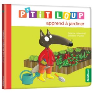 p-tit-loup-apprend-a-jardiner