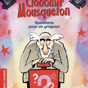Clodomir-mousqueton-question-pour-un-grognon-nathan